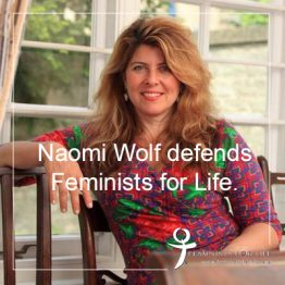 Naomi Wolf Defends Feminists for Life