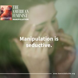 Manipulation is seductive...