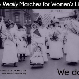 Who Really Marches for Women's Lives?