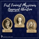 First Female Physicians OPPOSED Abortion