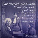 Happy Anniversary, Frederick Douglass!