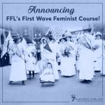 Announcing FFL's First Wave Feminist Course & Kits!