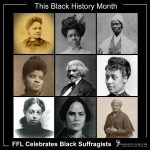 This Black History Month, Celebrate Black Suffragists and Pro-Life Leaders!